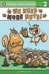 We Need More Nuts! - Jonathan Fenske