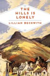 The Hills is Lonely - Lillian Beckwith