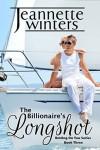 The Billionaire's Longshot - Jeannette Winters