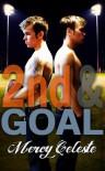 2nd & Goal - Mercy Celeste