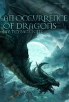 An Occurrence of Dragons - Jay Tryfanstone