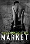 The Commodities Market - Patrick Richards