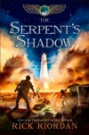 Riordan, Rick's The Serpent's Shadow (The Kane Chronicles, Book Three) Hardcover - -Default Author-