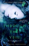Through The Veil - Colleen Halverson