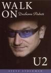 Walk On: Duchowa podróż U2 - Steve Stockman
