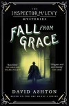 Fall From Grace: An Inspector McLevy Mystery 2 - David Ashton