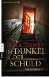 Im Dunkel der Schuld: Psychothriller - Rita Hampp