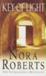 Key of Light - Nora Roberts