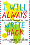 I Will Always Write Back: How One Letter Changed Two Lives - Martin Ganda, Caitlin Alifirenka, Liz Welch
