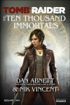 Tomb Raider: The Ten Thousand Immortals - Dan Abnett, Nik Vincent