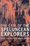 The Case of the Speluncean Explorers: Nine New Opinions - Peter Suber
