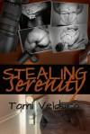 Stealing Serenity - Tami Veldura