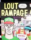 Lout Rampage! - Daniel Clowes