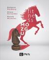 Fitness mozgu - Fernandez Alvaro,  Michelon Pascale Goldberg Elkhonon