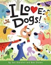 I Love Dogs! - Sue Stainton, Bob Staake