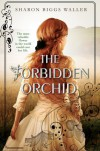 The Forbidden Orchid - Sharon Biggs Waller