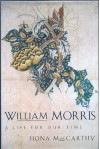 William Morris: A Life for Our Time - Fiona MacCarthy