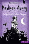 Madison Avery - totgeküsste leben länger - Kim Harrison