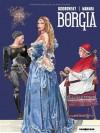 Du Sang pour le Pape (Borgia Tome #1) - Alejandro Jodorowsky, Milo Manara