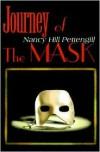 Journey of the Mask - Nancy Hill Pettengill