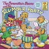 The Berenstain Bears and the Slumber Party - 'Stan Berenstain',  'Jan Berenstain'
