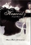 Heavenly (Heavenly, #1) - Jennifer Laurens