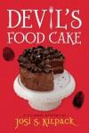 Devil's Food Cake - Josi S. Kilpack