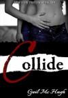Collide - Gail McHugh