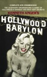 Hollywood Babylon: The Legendary Underground Classic of Hollywood's Darkest and Best Kept Secrets - Kenneth Anger