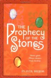 The Prophecy of the Stones - Flavia Bujor
