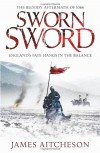 Sworn Sword: The Bloody Aftermath of 1066 - England's Fate Hangs in the Balance - James Aitcheson