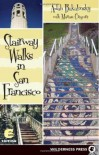 Stairway Walks in San Francisco - Adah Bakalinsky, Marian Gregoire