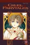 Cruel Fairytales - Kaori Yuki