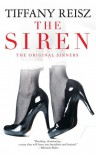 The Siren (The Original Sinners, #1) - Tiffany Reisz