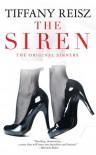 The Siren (The Original Sinners, #1) - Tiffany Reisz