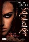Skinwalker: Fluch des Blutes - Faith Hunter