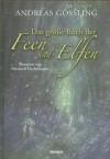 Das Grosse Buch Der Feen Und Elfen - Andreas Gössling