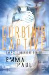 Corbin's Captive - Emma Paul