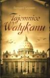 Tajemnice Watykanu - Bernard Lecomte
