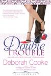 Double Trouble (The Coxwells) - Deborah Cooke;Claire Cross