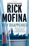 They Disappeared - Rick Mofina