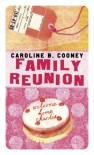 Family Reunion - Caroline B. Cooney