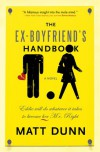 Ex-Boyfriend's Handbook: Eddie will do whatever it takes to become her Mr. Right - Matt Dunn