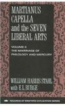Martianus Capella and the Seven Liberal Arts: Volume II the Marriage of Philology and Mercury - William Harris Stahl