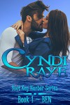 Ben: Boot Key Harbor Series Book #1 (Contemporary Romance Short Read) - Cyndi Raye