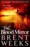The Blood Mirror - Brent Weeks, Simon Vance
