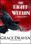 The Light Within: A Winter's Tale - Grace Draven, Lora Gasway, Mel Sanders