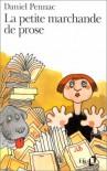 La Petite Marchande de prose - Daniel Pennac