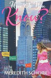 How Do You Know? (Seeking Happily Ever After) (Volume 1) - Meredith Schorr