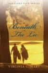 Beneath the Lie: Fabulous Five Series - Virginia   C. Hart
